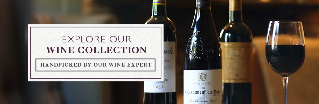 Explore our wine collection, Handpicked by our wine expert