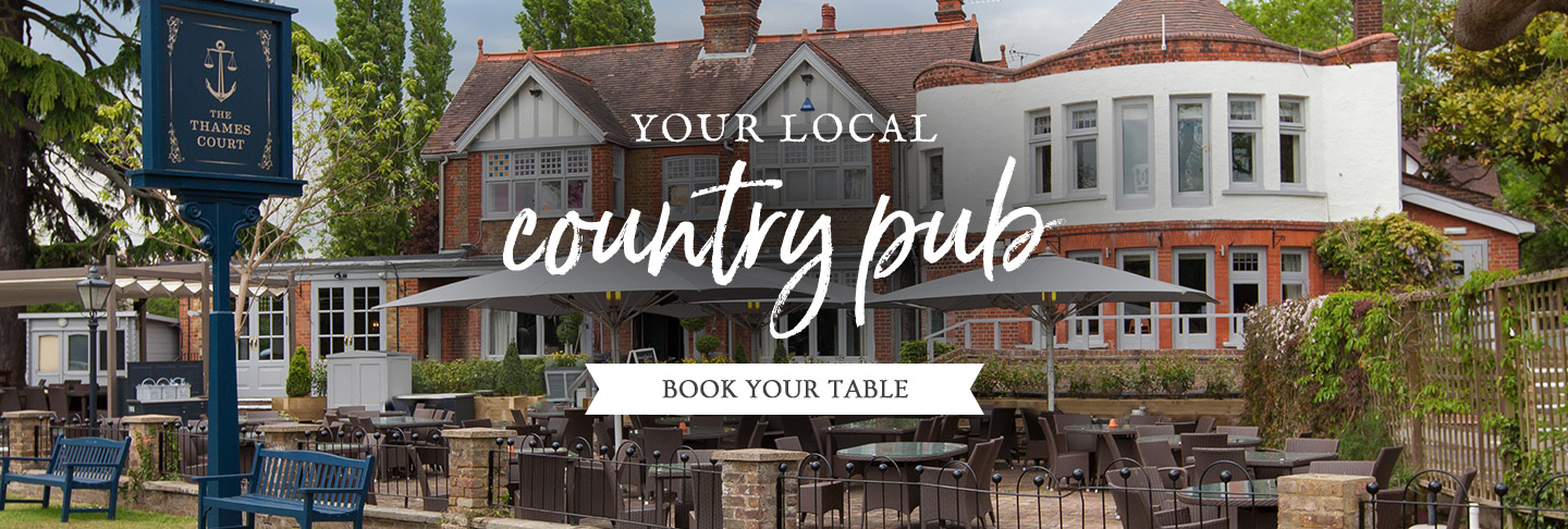 Book your table at The Thames Court